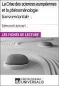 eBook: La Crise des sciences européennes et la phénoménologie transcendantale d'Edmund Husserl
