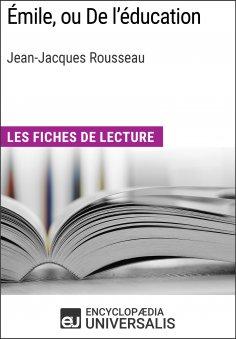 eBook: Émile, ou De l'éducation de Jean-Jacques Rousseau