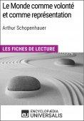 eBook: Le Monde comme volonté et comme représentation d'Arthur Schopenhauer