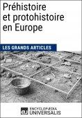 eBook: Préhistoire et protohistoire en Europe