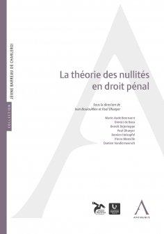 eBook: La théorie des nullités en droit pénal
