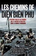ebook: Les chemins de Diên Biên Phu