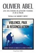 ebook: Violence, paix et réconciliation