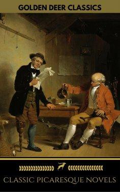 eBook: Classic Picaresque Novels (Golden Deer Classics)