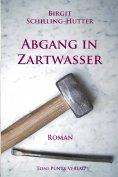 eBook: Abgang in Zartwasser