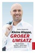 eBook: Kleine Klappe GROßER UMSATZ