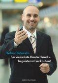 ebook: Servicewüste Deutschland - Begeisternd verkaufen!