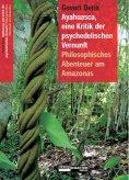 eBook: Ayahuasca, eine Kritik der psychedelischen Vernunft