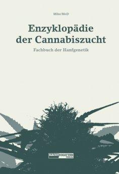 ebook: Enzyklopädie der Cannabiszucht