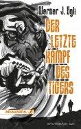 eBook: Der letzte Kampf des Tigers