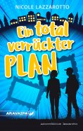 eBook: Ein total verrückter Plan