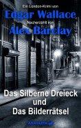 eBook: Das Silberne Dreieck und Das Bilderrätsel