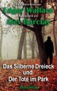 eBook: Das Silberne Dreieck und Der Tote im Park