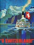 "ebook: ""O SWITZERLAND!"""