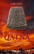 ebook: Die Legende von Qatna 1: Die Tafeln der ewigen Schönheit