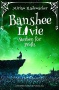 eBook: Banshee Livie (Band 3): Sterben für Profis