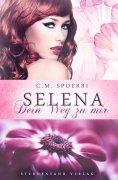 eBook: Selena: Dein Weg zu mir
