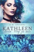 ebook: Kathleen: Dein Weg zu mir