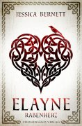 eBook: Elayne (Band 2): Rabenherz
