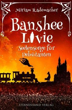 eBook: Banshee Livie (Band 4): Seelensorge für Debütanten