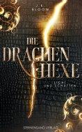 eBook: Die Drachenhexe (Band 1): Licht und Schatten