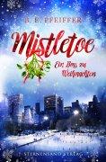 ebook: Mistletoe: Ein Boss zu Weihnachten
