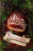 ebook: Der Fluch der sechs Prinzessinnen (Band 5): Märchenkrone