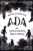 eBook: Ada (Band 1): Die vergessenen Kreaturen