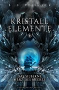 eBook: Die Kristallelemente (Band 1)