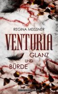 ebook: Venturia (Band 2): Glanz und Bürde