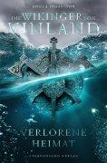 eBook: Die Wikinger von Vinland (Band 1): Verlorene Heimat
