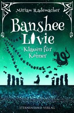 eBook: Banshee Livie (Band 5): Klauen für Könner