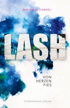 eBook: LASH: Von Herzen fies