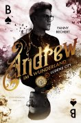 eBook: Andrew im Wunderland (Band 1): Ludens City