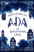 ebook: Ada (Band 2): Die vergessenen Orte