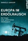 eBook: Europa im Erdölrausch