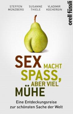 eBook: Sex macht Spaß, aber viel Mühe