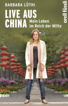 eBook: Live aus China