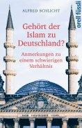 eBook: Gehört der Islam zu Deutschland?