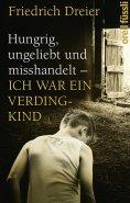 ebook: Hungrig, ungeliebt und misshandelt