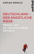 ebook: Deutschland – der ängstliche Riese