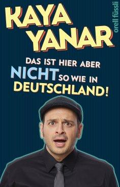 ebook: Das ist hier aber nicht so wie in Deutschland!