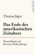 eBook: Das Ende des amerikanischen Zeitalters