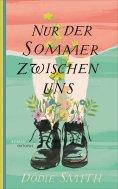 ebook: Nur der Sommer zwischen uns