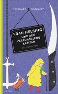eBook: Frau Helbing und der verschollene Kapitän