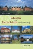 ebook: Schlösser und Herrenhäuser in Mecklenburg