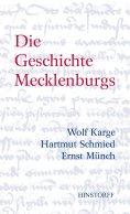 eBook: Die Geschichte Mecklenburgs