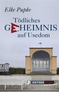 eBook: Tödliches Geheimnis auf Usedom