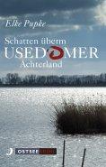 ebook: Schatten überm Usedomer Achterland