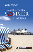 eBook: Ein tödlich heißer Sommer in Ahlbeck